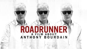 Roadrunner: A Film About Anthony Bourdain 2021