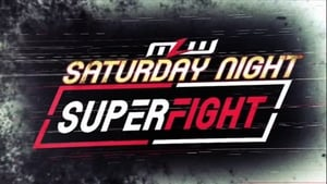 MLW Saturday Night SuperFight [2019]