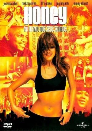 Honey – No Ritmo dos Seus Sonhos Torrent, Download, movie, filme, poster