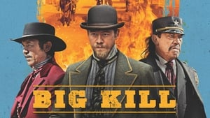 Big Kill Movie Watch Online