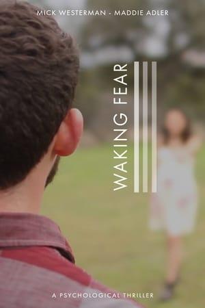 Waking Fear