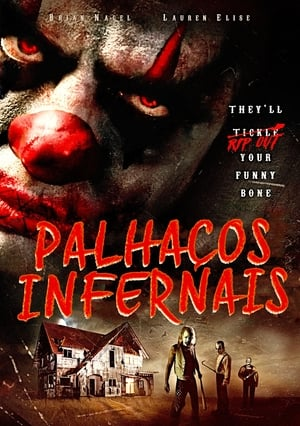 Palhaços Infernais Torrent, Download, movie, filme, poster