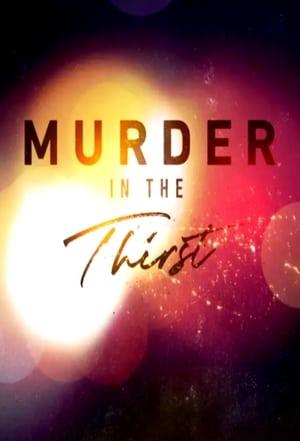 Murder in the Thirst (2019)