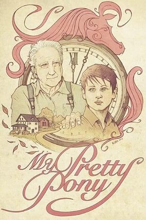 Poster My Pretty Pony (2017)