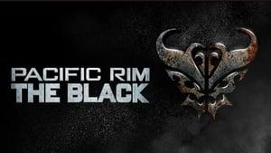 Pacific Rim: The Black (2021)