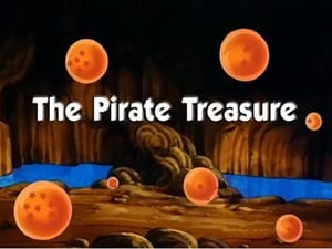Now you watch episode The Pirate Treasure - Dragon Ball
