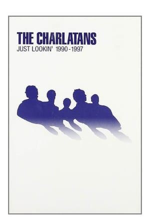 The Charlatans: Just Lookin' 1990-1997