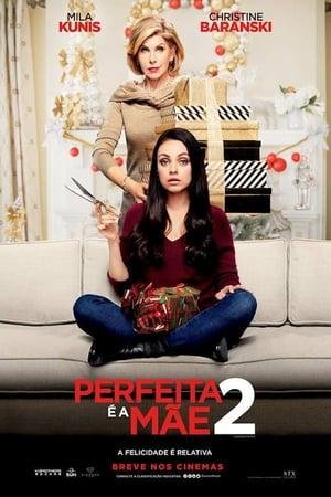Perfeita é a Mãe 2 Torrent, Download, movie, filme, poster