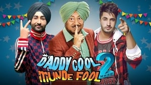 Daddy Cool Munde Fool 2 (2020)