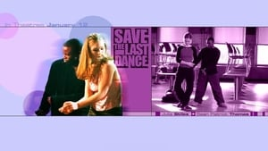 Save the Last Dance (Pasión y Baile) (2001)