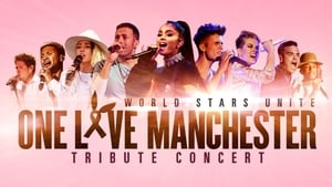 One Love Manchester Tribute Concert