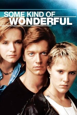 Some Kind of Wonderful – O iubire minunată (1987)
