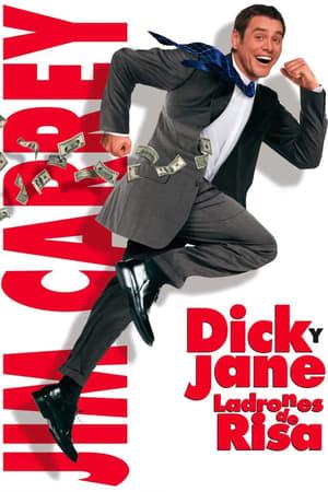 VER Dick y Jane: ladrones de risa (2005) Online Gratis HD