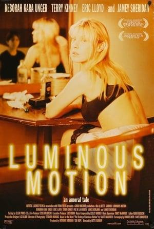 Luminous Motion-Deborah Kara Unger