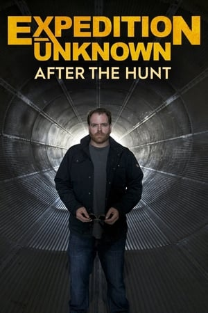 Expedition Unknown: After The Hunt