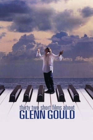 Poster Thirty Two Short Films About Glenn Gould (1993)