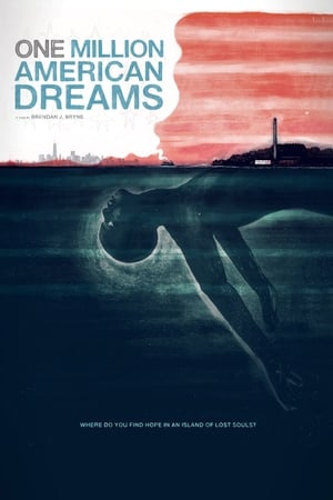 One Million American Dreams (2018)