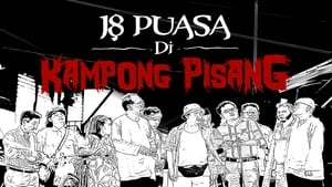 مترجم أونلاين و تحميل 18 Puasa Di Kampong Pisang 2021 مشاهدة فيلم
