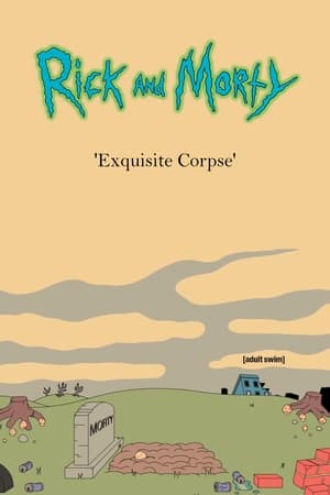 Rick and Morty 'Exquisite Corpse'