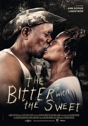 The Bitter with the Sweet (2019)