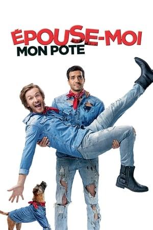 დაქორწინდი ჩემზე Épouse-moi mon pote