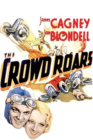 The Crowd Roars (1932)