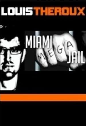 Capa do filme Louis Theroux: Miami Megajail