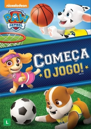 Patrulha Canina: Começa o Jogo! Torrent, Download, movie, filme, poster