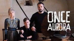 Once Aurora (2019)