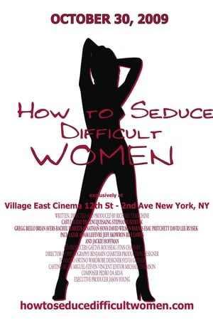 How to Seduce Difficult Women (2009)