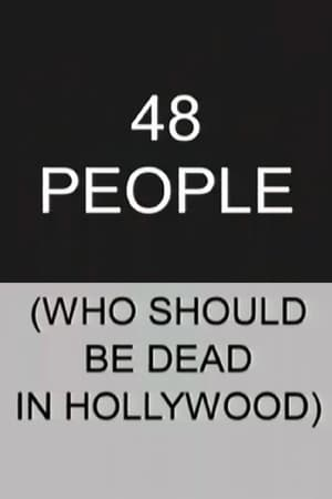 48 People Who Should be Dead In Hollywood