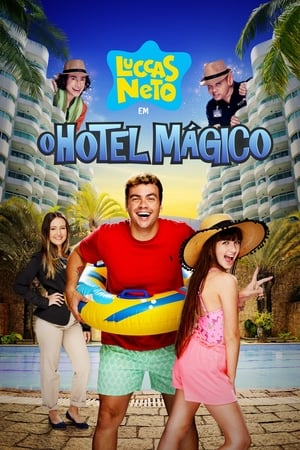 Luccas Neto em – O Hotel Mágico Torrent, Download, movie, filme, poster