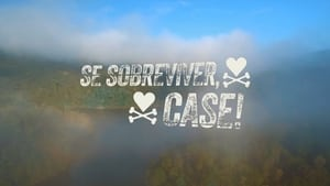 Se Sobreviver, Case