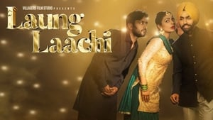 Laung Laachi (2018) DVDScr Full Punjabi Movie Watch Online
