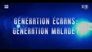 Génération écran : génération malade ?