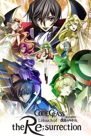 Watch Code Geass: Lelouch of the Re;Surrection Full Movie