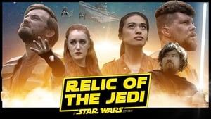 Relic of the Jedi: A Star Wars Story (2020)