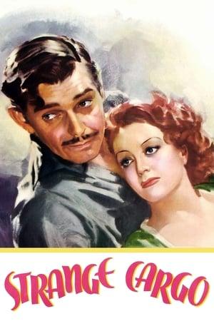 Strange Cargo – Incărcătură stranie (1940)