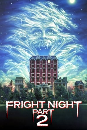 Fright Night Part 2 (1988) is one of the best Vampire Movies From The 80s