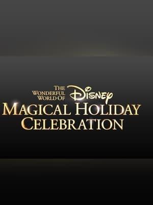 The Wonderful World of Disney: Magical Holiday Celebration (2020)