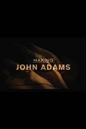 Watch Making 'John Adams' Full Movie
