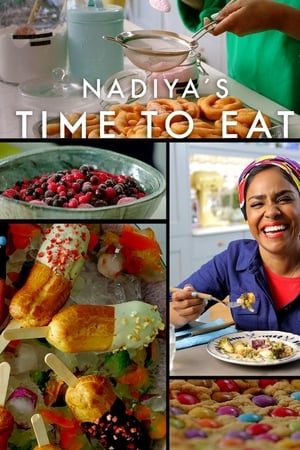 Nadiya's Time to Eat – La masă cu Nadiya (2019)