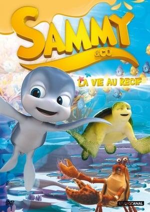 Sammy et ses amis - La vie au récif