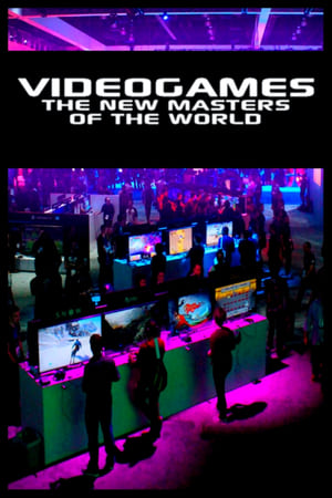 Video Games: The New Masters of the World streaming