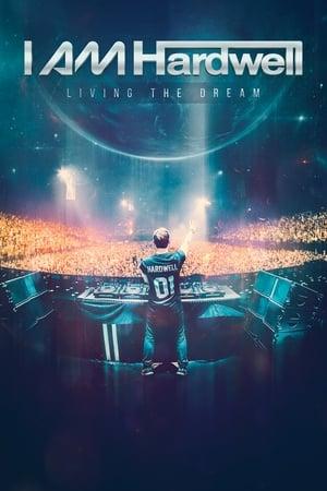 I Am Hardwell: Living the Dream
