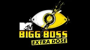 Bigg Boss Extra Dose