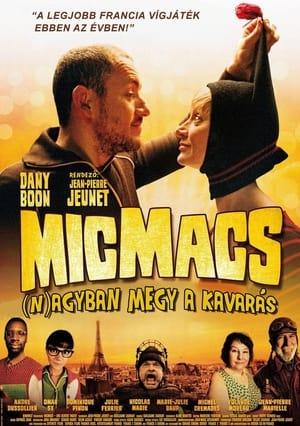 Micmacs - (N)Agyban megy a kavarás