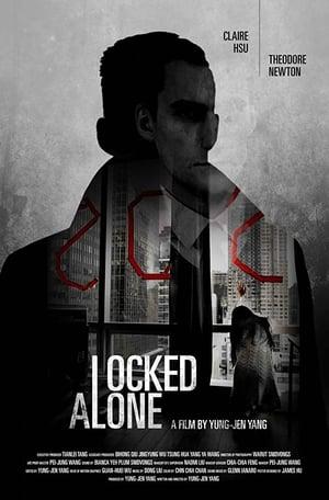 Locked Alone (2018)