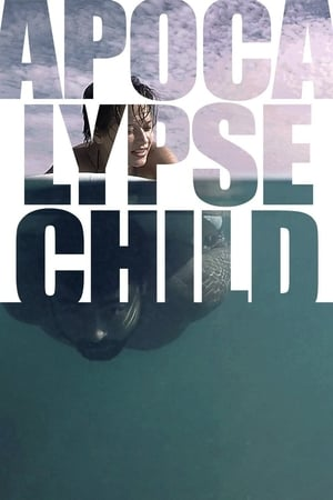 Apocalypse Child (2015)