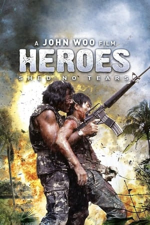 Heroes Shed No Tears (1984)